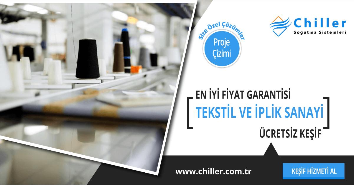 tekstil ve iplik sanayi chiller sistemleri